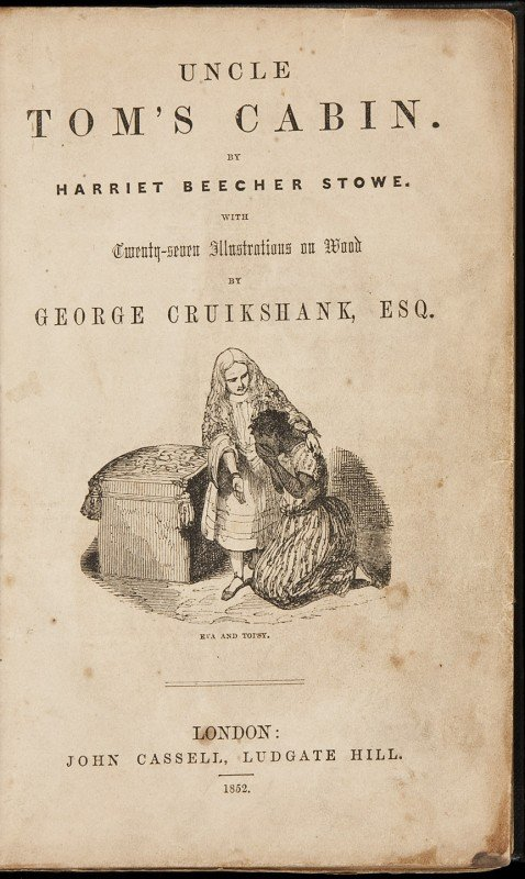168 uncle tom 39 s cabin first cruikshank edition 1852 for Uncle tom s cabin first edition value